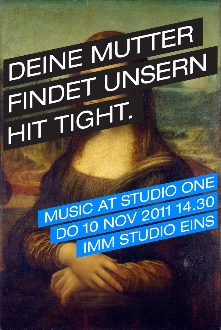 Deine Mutter findet unsern Hit Tight - Music at Studio One